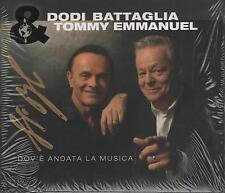 """DODI BATTAGLIA  TOMMY EMMANUEL - CD CON AUTOGRAFO """" DOV'E' ANDATA LA MUSICA """""""