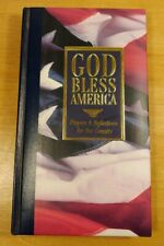 GOD BLESS AMERICA PRAYERS & REFLECTIONS FOR OUR COUNTRY