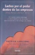 Luchas Por El Poder Dentro De Las Empresas/ Silos, Politics and Turf-ExLibrary