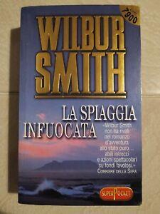 Wilbur Smith - La spiaggia infuocata