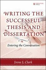 Writing the Successful Thesis and Dissertation : Entering the Conversation by.