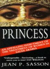 Princess: True Story of Life Behind the Veil in Saudi Arabia,Jean Sasson