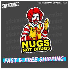 NUGS NOT DRUGS Sticker Decal Funny YTB JDM Drift Meme Straya Car Ute 4x4