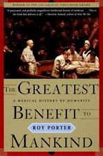 The Norton History of Science Ser.: The Greatest Benefit to Mankind : A...