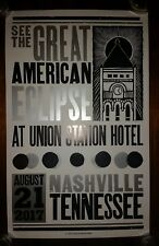 LIMITED 2017 SOLAR ECLIPSE HATCH SHOW PRINT Nashville Poster UNION STATION HOTEL