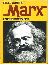 MARX - PRO E CONTRO - DOSSIER MONDADORI