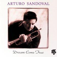 """ARTURO SANDOVAL """"Dream Come True"""" CD! BRAND NEW! STILL SEALED!"""