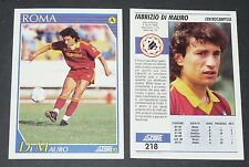 218 DI MAURO AS ROMA FOOTBALL CARD 92 1991-1992 CALCIO ITALIA SERIE A