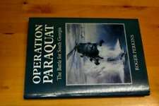 Operation Paraquat: The Battle for South Georgia, Perkins, Roger, Very Good Book