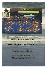 """The Minelab Excalibur: From Beginner to Advanced (Includes the Audio Cd: """"Learni"""