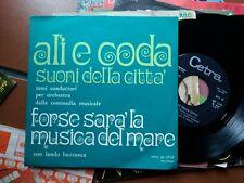 """7"""" ALI E CODA SUONI DELLA CITTA' OST FORSE SARA' LA MUSICA DEL MARE ZAMBRINI N/M"""