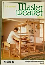 MASTER WEAVER LIBRARY, VOLUME19, BY S. A. ZIELNSKI,1985.COMPOSITION & DESIGNING