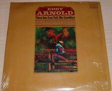 EDDY ARNOLD THEN YOU CAN TELL ME GOODBYE ALBUM 1971 RCA CAS-2501 IN SHRINKWRAP
