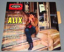 ALIX (EP 45 tours)   J'ai mon Amérique (avec LANGUETTE)