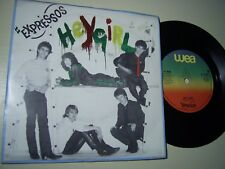 THE EXPRESSOS Hey Girl/ Baby Be Bad To Me WEA 1980 PS POWER POP VG/EX *FREE POST
