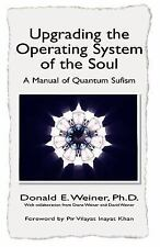 Upgrading the Operating System by Donald E. Weiner (2004, Paperback)