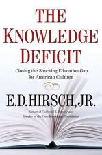 The Knowledge Deficit, E. D. Hirsch Professor of English, Good Condition, Book