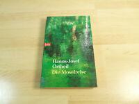 Hanns-Josef Ortheil: Die Moselreise / Taschenbuch