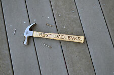 Best dad ever Personalized Hammer, Custom Engraved Wood Hammer, Birthday