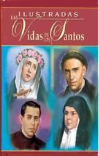 Ilustradas Las Vidas de Los Santos by H Hoever: New