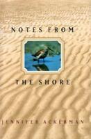 Notes from the Shore by Ackerman, Jennifer; Grosz, Karen