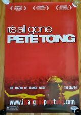 IT'S ALL GONE PETE TONG Movie Release Poster 24x36 RARE PROMO ONLY!! ONLY ONE!