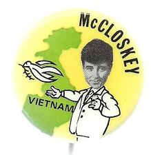 PAUL McCLOSKEY FOR PRESIDENT ANTI VIETNAM WAR 1972 POLITICAL PIN