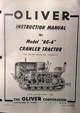 Oliver Cletrac Dozer Crawler Tractor A AG-6 AG-6H Operating & Repair Manual 72pg