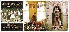 Albanian Folk Costumes. Veshje Popullore Shqiptare. Institute of Folk Culture