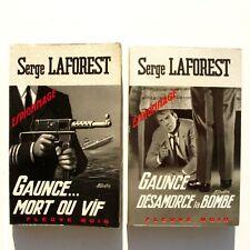 Lot de 2 fleuve noir n°633 n°660 - Serge Laforest - Gaunce mort ou vif - 1967