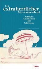 Buch Ein extraherrlicher Meersommerabend Achzehn Geschichten mit Salzwasser