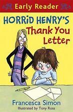 Horrid Henry Story Book - Early Reader - HORRID HENRY'S THANK YOU LETTER - NEW