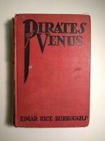 PIRATES OF VENUS Edgar Rice Burroughs (Tarzan; John Carter of Mars) 1st Ed 1934