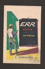 Pubblicità Advertising ERR Pistole Revolvers Carabine E. Romanelli 1965