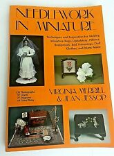 Needlework in Miniature: Techniques and Inspiration for Making Miniature Items