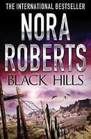 Black Hills, Roberts, Nora, Very Good Book
