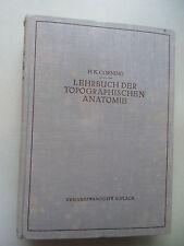 2 Bücher Lehrbuch der Chirurgie 1941  .. der Topographischen Anatomie 1944