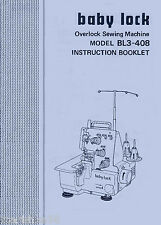 INSTRUCTION MANUAL BOOK FOR BABY LOCK BL3-408 SERGER (by Juki) * PDF Download