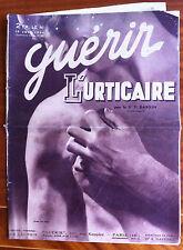 GUERIR du 06/1934; L'Urticaire par le Dr Dabrin/ Montaigne/ Régime femme enceint
