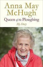 Queen of the Ploughing by Anna May McHugh (Hardback, 2017)