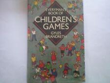 EVERYMAN'S BOOK of CHILDREN GAMES by GYLES BRANDRETH 1ST EDN 1984 H/B AS NEW