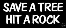 """3 - SAVE A TREE.. sticker decal WHITE 4x4 TRUCK 6"""""""