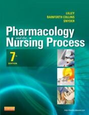 Pharmacology and the Nursing Process by Shelly Rainforth Collins, Julie S. Snyde