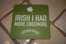 IRISH I HAD MORE CREEMORE SPRINGS BREWERY PAPER BEER COASTER ST PATRICK'S DAY