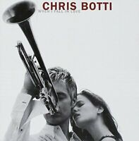 Chris Botti - When I Fall In Love CD NEW