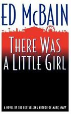 There Was a Little Girl (Hardback or Cased Book)