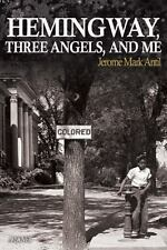The Pompey Hollow Book Club: Hemingway, Three Angels, and Me by Jerome Mark...
