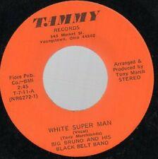 White Super Man Big Bruno and His Black Belt Band Novelty Funk 45 Tammy Records