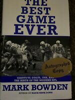The Best Game Ever Giants vs. Colts 1958 Mark Bowden Signed Autographed 1st Ed