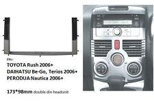 Radio Dash Trim Kit for Rush Be-Go Terios Nautica Double Din Stereo Panel Fascia